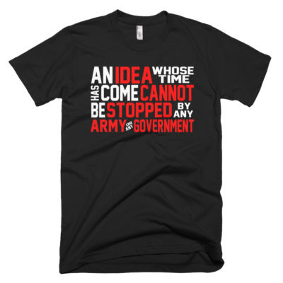 Ron Paul An Idea Whose Time Has Come T-Shirt