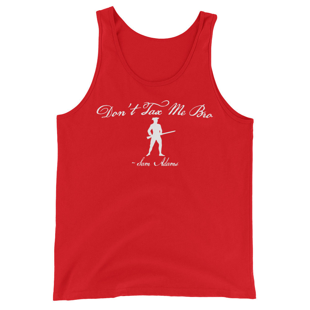 Don't Tax Me Bro - Sam Adams - Taxation Is Theft - Tank Top - Red