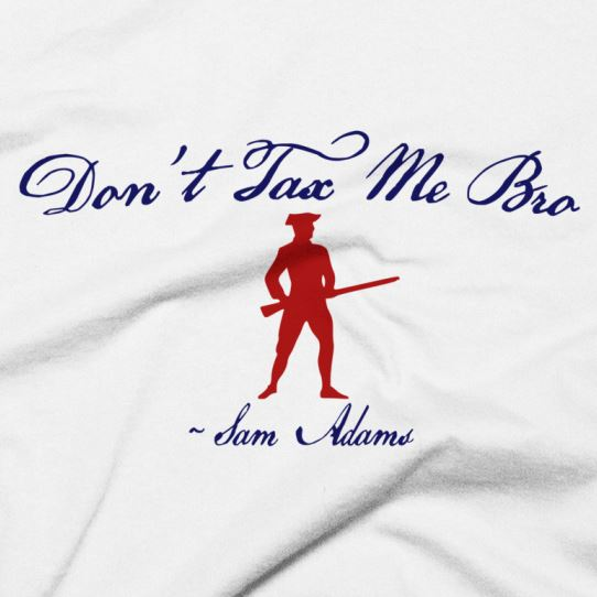"""""""Don't Tax Me Bro"""" Taxation Is Theft - Red, White & Blue T-Shirt"""