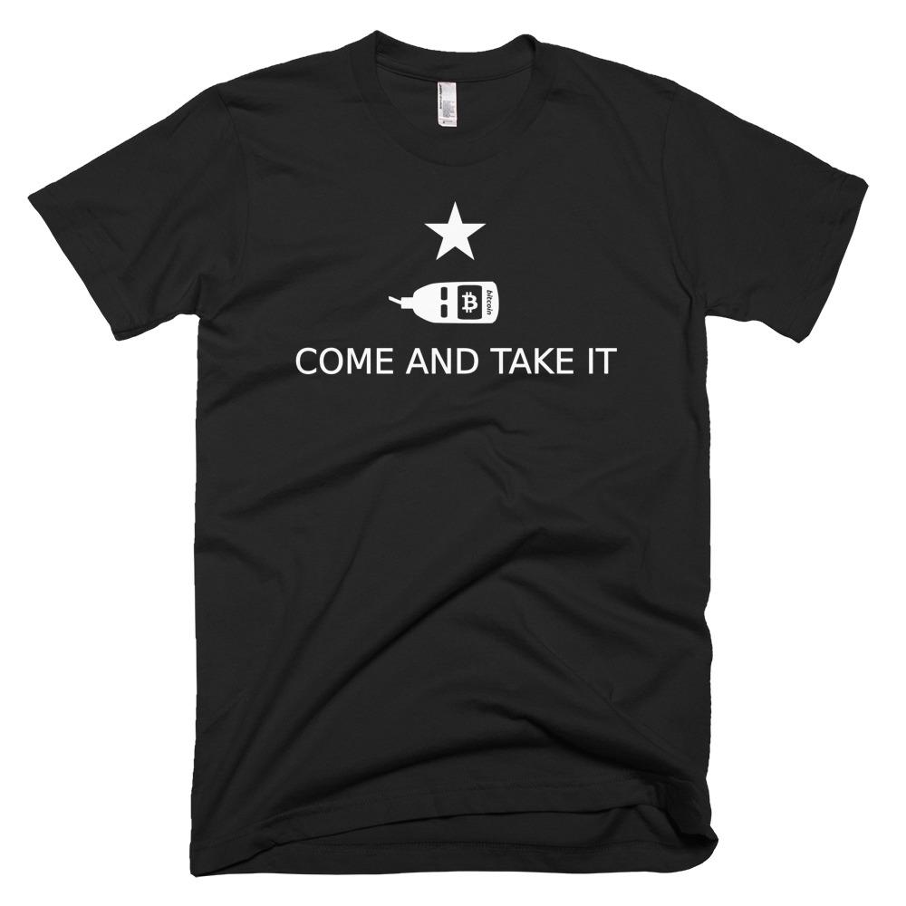 Bitcoin - Come And Take It - Molon Labe - T-Shirt
